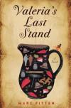 Valeria's Last Stand - Marc Fitten
