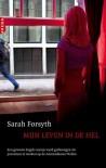 Mijn leven in de hel - Sarah Forsyth, Bob Snoijink