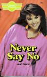 Never Say No - Jean Capron
