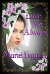 Love Me Always - Marie Higgins