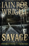 Savage - Iain Rob Wright