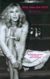 Sex and the City: Kiss and Tell - Amy Sohn, Sarah Wildman, Sarah Jessica Parker, Melcher Media