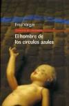El hombre de los círculos azules  - Fred Vargas