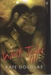 Wolf Tales III - Kate Douglas