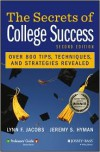 The Secrets of College Success (Professors' Guide) - Lynn F. Jacobs, Jeremy S. Hyman
