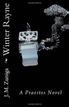 Winter Rayne: A Praestes Novel - J.M. Zuniga