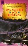 Das Amulett von Ruwenda - Julian May, Marion Zimmer Bradley, Bea Reiter