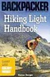 Hiking Light Handbook (Backpacker Magazine) - Karen Berger