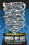 Under My Hat: Tales from the Cauldron - Neil Gaiman,  'Holly Black',  'Garth Nix'