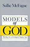 Models of God - Sallie McFague, Sallie McFauge