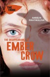 The Disappearance of Ember Crow - Ambelin Kwaymullina