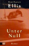 Unter Null - Bret Easton Ellis