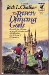 The River of Dancing Gods - Jack L. Chalker