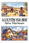 A Country Far Away - Nigel Gray