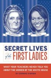 Secret Lives of the First Ladies - Cormac O'Brien