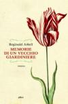 Memorie di un vecchio giardiniere (Raggi) - Reginald Arkell