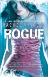 Rogue  - Rachel Vincent