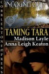 Taming Tara - Madison Layle, Anna Leigh Keaton