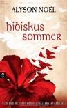 Hibiskussommer (Klappenbroschur) - Alyson Noel, Tanja Ohlsen
