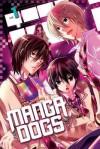 Manga Dogs 1 - Ema Tōyama