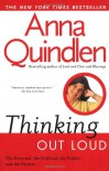 Thinking Out Loud - Anna Quindlen