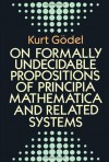 On Formally Undecidable Propositions of Principia Mathematica and Related Systems - Kurt Gödel, Bernard Meltzer