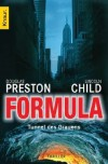 Formula: Tunnel des Grauens  - Douglas Preston, Lincoln Child, Klaus Fröba