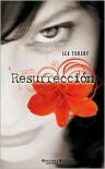 Resurrección - Lea Tobery