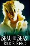 Beau And The Beast - Rick R. Reed