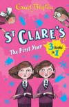 St Clare's: The First Year: The Twins at St Clare's - The O'Sullivan Twins - Summer Term at St Clare's (3 Books In 1) - Enid Blyton