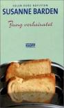 Susanne Barden, Neuausgabe, Bd.5, Jung verheiratet - Helen Dore Boylston