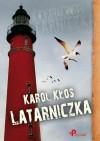 Latarniczka - Karol Kłos
