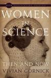 Women in Science: Then and Now - Vivian Gornick