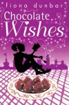 Chocolate Wishes (The Lulu Baker Trilogy) - Fiona Dunbar