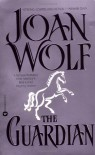 The Guardian - Joan Wolf