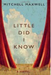 Little Did I Know - Mitchell Maxwell
