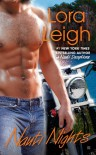 Nauti Nights  - Lora Leigh