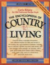 The Encyclopedia of Country Living: An Old Fashioned Recipe Book, Updated 9th Edition - Carla Emery