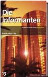 Die Informanten (SZ-Bibliothek Metropolen, #13) - Bret Easton Ellis