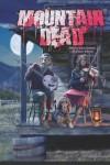 Mountain Dead - Jason Sizemore, K. Allen Wood, Lesley Conner, Geoffrey Gerard
