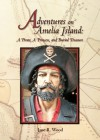 Adventures on Amelia Island: A Pirate, A Princess, and Buried Treasure (Mom's Choice Awards Recipient) - Jane R. Wood
