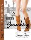 Searching (OverTime, #1) - Yvonne Jocks