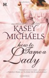 How to Tame a Lady - Kasey Michaels