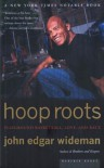 Hoop Roots - John Edgar Wideman