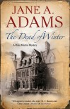 The Dead of Winter - Jane A. Adams