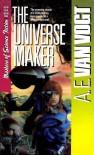The Universe Maker - A. E. Van Vogt