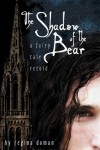 The Shadow of the Bear (A Fairy Tale Retold #1) - Regina Doman