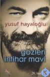 Gözleri İntihar Mavi - Yusuf Hayaloğlu