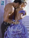 A Hint Of Mischief (Appleton Sisters #1) - Katie Rose