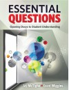 Essential Questions: Opening Doors to Student Understanding - Jay McTighe, Grant Wiggins